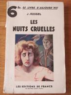 1932 J KESSEL LES NUITS CRUELLES  EDITIONS DE FRANCE - 1901-1940