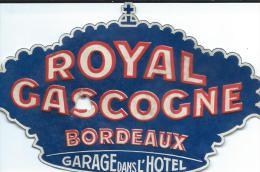 Hotel/Royal Gascogne/BORDEAUX/Gironde //France /Vers 1945-1955       EVM37 - Hotel Labels