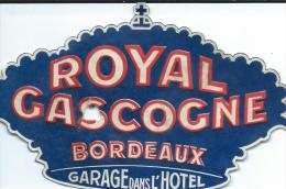 Hotel/Royal Gascogne/BORDEAUX/Gironde //France /Vers 1945-1955       EVM37 - Etiquettes D'hotels