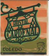 Hostal Del Cardenal/ TOLEDO/ Espagne/ Vers 1945-1955       EVM44 - Etiquettes D'hotels