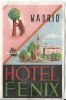 Hotel Fénix/MADRID/ Espagne/ Vers 1945-1955       EVM45 - Etiquettes D'hotels