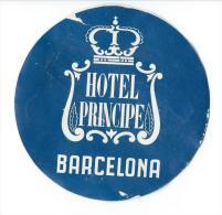 Hotel Principe/BARCELONA/Espagn E/ Vers 1945-1955       EVM48 - Etiquettes D'hotels