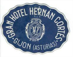 Gran Hotel Hernan Cortes/GIJON/ Asturias/EspagneVers 1945-1955       EVM49 - Hotel Labels