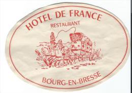Hotel De France /Restaurant/BOURG En BRESSE/ France/ Vers 1945-1955       EVM51 - Etiquettes D'hotels