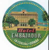 Hotel Embajador/LA CORUNA/Espagne/ Vers 1945-1955       EVM56 - Etiquettes D'hotels
