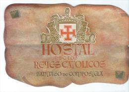 Hostal De Los Reyes Catolicos/SIANTAGO De COMPOSTELA/Espagne/ Vers 1945-1955       EVM58 - Etiquettes D'hotels