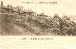 Catastrophe De Chemin De Fer Du 14 Juillet 1902 Bleyberg Hotel De La Gare Bolsée-defesche Loco Vapeur Coin Sup.droit !! - Plombières