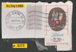 Timbre De France 1989   '  Yvert  N° 2573 Sur Fragment  '  2 F. 20  Déclaration Des Droits De L' Homme Et Du Citoyen - Révolution Française