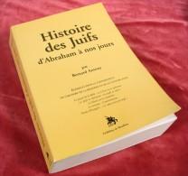 Histoire Des Juifs De Bernard Antony / Godefroy De Bouillon Éditeur En 2007 - Geschichte