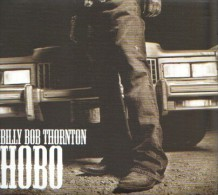 Billy Bob THORNTON - Hobo - CD - COUNTRY - Dwight YOAKAM - Country & Folk