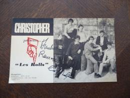 Sur Carte Pub Autographe Et Dédicace Du Groupe Les Rolls.Présentation Par Christopher Production. - Autographes
