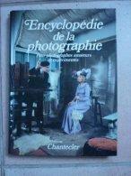 Encyclopédie De La Photographie - Chantecler - Encyclopédies