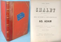 Partition De L'opéra « Le Chalet » D'Adolphe Adam - Opern
