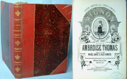 Partition Reliée De L'opéra MIGNON D'Ambroise Thomas - Opern