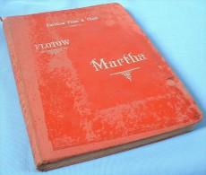Partition Reliée De L'opéra « MARTHA »  De  Friedrich Von Flotow - Opern
