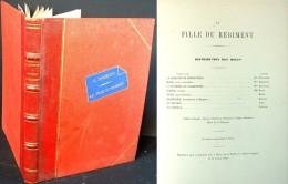 """Partition Reliée De L'Opéra Comique """"La Fille Du Régiment"""" De Gaetano Donizetti - Opern"""