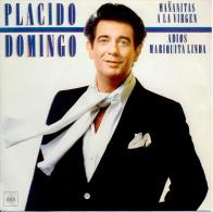 """ Placido Domingo. Mañanitas A La Virgen "" Disque Vinyle 45 Tours - Opera"