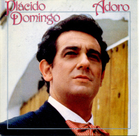 """ Placido Domingo. Adoro "" Disque Vinyle 45 Tours - Oper & Operette"