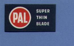 Une Lame De Rasoir  PAL  Super Thin Blade  (L32) - Lames De Rasoir