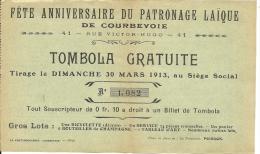 COURBEVOIE - Billet De Tombola Pour La Fête Anniversaire Du Patronnage Laïque   -- ATTENTION, Ce N'est Pas Une Carte - Vieux Papiers