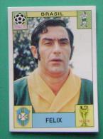 FELIX BRASIL MEXICO 1970 #29 PANINI FIFA WORLD CUP STORY STICKER SOCCER FUSSBALL FOOTBALL - Panini
