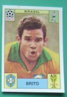 BRITO BRASIL MEXICO 1970 #33 PANINI FIFA WORLD CUP STORY STICKER SOCCER FUSSBALL FOOTBALL - Panini