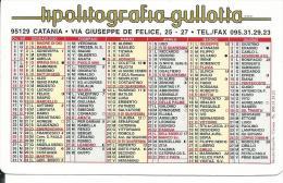 CAL593 - CALENDARIETTO 2000 - TIPOLITOGRAFIA GULLOTTA - CATANIA - Formato Piccolo : 1991-00