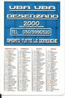CAL600 - CALENDARIETTO 2000 - UBA UBA DESENZANO - Formato Piccolo : 1991-00