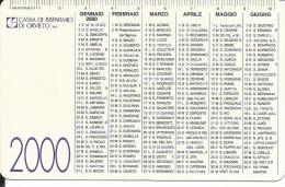 CAL607 - CALENDARIETTO 2000 - CASSA DI RISPARMIO DI ORVIETO - Formato Piccolo : 1991-00