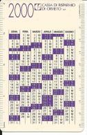 CAL611 - CALENDARIETTO 2000 - CASSA DI RISPARMIO DI ORVIETO - Formato Piccolo : 1991-00