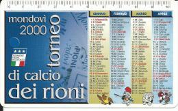 CAL644 - CALENDARIETTO 2000 - TORNEO DI CALCIO DEI RIONI - MONDOVI´ - Calendari