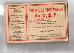 75-PARIS - TOUS LES MONTAGES TSF-RADIO- GALENE-TELEGRAPHIE- ALAIN BOURSIN-EDITION ETIENNE CHIRON 1926 - Audio-Visual