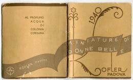 CALENDARIETTO MINIATURE DI DONNE BELLE PROFUMO ACQUA DI COLONIA CORSARA KOFLER PADOVA ANNO 1940 CALENDRIER PARFUM - Calendriers