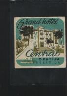 Grand Hotel CENTRAL Opatija  Yugoslavia - Hotelaufkleber