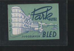 Hotel PARK Bled Yugoslavia - Hotelaufkleber