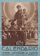 SANT'ANTONIO  /  Calendario Delle Opere Antoniane Di Carità  _  1939 - Calendari