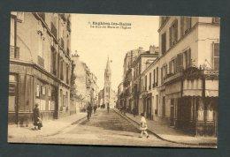 95 - Val D´Oise - ENGHIEN LES BAINS : La Rue De Mora Et L´Eglise. Ed. Séché N° 7 - Enghien Les Bains