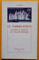 Le Timbre-Poste Plaisirs Et Profits Du Collectionneur Thiaude 1ère édition - Guides & Manuels