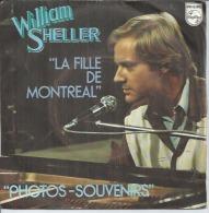 """45 Tours SP - WILLIAM SHELLER    - PHILIPS 6042012 -  """" LA FILLE DE MONTREAL """" + 1 - Altri - Francese"""