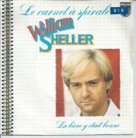 """45 Tours SP - WILLIAM SHELLER    - PHILIPS 6042203 -  """" LE CARNET A SPIRALE """" + 1 - Altri - Francese"""