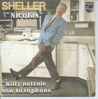 """45 Tours SP - WILLIAM SHELLER    - PHILIPS 6010168 -  """" NICOLAS """" + 1 - Altri - Francese"""