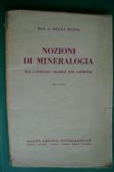 PFQ/37 Della Beffa NOZIONI DI MINERALOGIA S.E.I. 1944/Cristallografia/chimica/MINERALI - Libri, Riviste, Fumetti