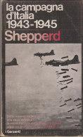 PFQ/42 Shepperd LA CAMPAGNA D´ITALIA 1943-1945 I Garzanti I^ Ed.1975/SBARCO IN SICILIA/RESA TEDESCA - Italiano
