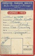 13 MARSEILLE LICENCE 1952 FEDERARATION FRANCAISE BOULISTE JEU DE BOULES PETANQUE JEU PROVENCAL SPORT GARD BYRRH - Collections