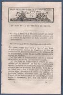 BULLETIN DES LOIS DE LA REPUBLIQUE AN VI - DEPARTEMENT DU LOT - CORSE ORGANISATION DE LA GENDARMERIE - DOUANES - TEMOINS - Décrets & Lois