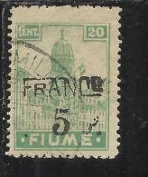 FIUME 1919 SOPRASTAMPATO SURCHARGE FRANCO 5  SU 20 CENT. CARTA A II TIPO USED - 8. Occupazione 1a Guerra
