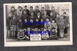 CPA Photo - AULNAY Sous BOIS - Classe De Garçons - Année Scolaire 1945 / 1946 - Aulnay Sous Bois