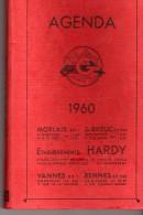 Agenda 1960, Par Ets HARDY, Agences MORLAIX, VANNES, RENNES, Aucune Inscription Sur Les Pages, - Calendars
