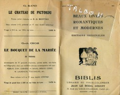 Beaux Livres Romantiques Et Modernes - Biblis - Catalogue Vente 1945 Librairie Vieux Colombier - Paris - Livres, BD, Revues