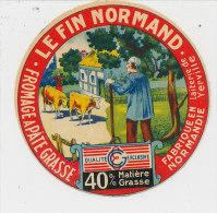 HM 562 / ETIQUETTE DE FROMAGE  LE FIN NORMAND FAB. EN NORMANDIE  LAITERIE DE YERVILLE - Cheese